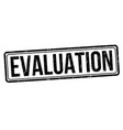 evaluation sign or stamp vector image