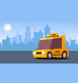 yellow taxi car on city landscape background vector image