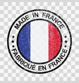 made in france stamp in grunge style isolated icon vector image