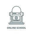 online school line icon linear concept vector image vector image