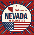 welcome to nevada vintage grunge poster vector image vector image