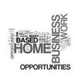 work at home based business opportunities the vector image vector image