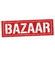 bazaar sign or stamp vector image vector image