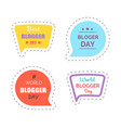 blogger day sticker wth text thought bubble vector image vector image