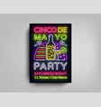 cinco de mayo poster in neon style design vector image