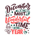 december inspirational quote typography for vector image vector image
