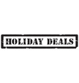 Holiday deals stamp vector image vector image