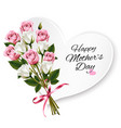 bouquet of roses with a heart-shaped happy vector image vector image