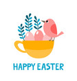 cute cup with bird eggs and leaves for easter vector image vector image