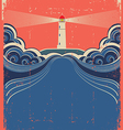 Lighthouse and sea background on grunge poster vector image vector image