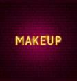 makeup neon text vector image vector image