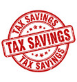 tax savings red grunge stamp vector image vector image