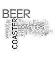 beer coasters will drive visitors to you text vector image