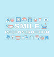smile reconstruction word concepts banner vector image vector image