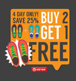 Buy 2 Get 1 Free Sneakers Promotion Campaign vector image vector image