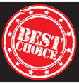 Grunge best choice rubber stamp vector image
