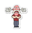 sticker of a cartoon furious man with red face vector image