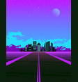 synthwave with dream road and city on horizon vector image