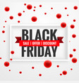 amazing black friday sale banner with red dots vector image vector image