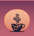 coffee cup concept sunset or dawn with cup vector image