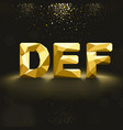 Golden Lowpoly Font from D to F vector image vector image