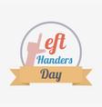 left handers day card vector image