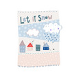 let it snow flakes fall winter season postcard vector image