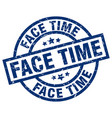 face time blue round grunge stamp vector image vector image