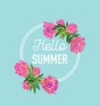 hello summer botanical tropical design floral vector image