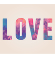 Love word made of triangles vector image vector image