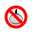 stop onion acute smell is forbidden red vector image vector image