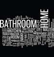 the bathroom the forgotten area of your home text vector image vector image