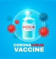coronavirus 2019-ncov vaccile stop vector image vector image