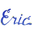 eric name lettering tinsels vector image vector image