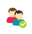 two persons people with checkmark sign as vector image vector image