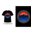 t-shirt adventure life explore world vector image vector image