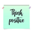 think positive motivation text isolated vector image