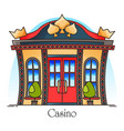 casino building or gambling house entrance vector image vector image