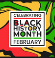 celebrating black history month february banner vector image vector image