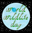 world wildlife day text and earth vector image