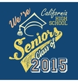 California high school Seniors t-shirt vector image vector image