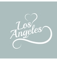 Made with love in Los Angeles vector image vector image