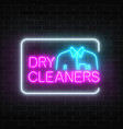 neon dry cleaners glowing sign with shirt in vector image vector image