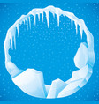 round frame ice and icicles vector image vector image