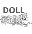 a guide to dolls text word cloud concept vector image