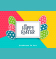 colorful happy easter festival card with eggs vector image vector image