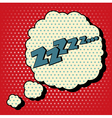 Comic Bubble in Pop Art Style with Expression Zzz vector image vector image
