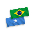 flags brazil and somalia on a white background vector image