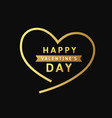 happy valentines day message gold heart design vector image