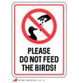 please do not feed birds sign vector image vector image